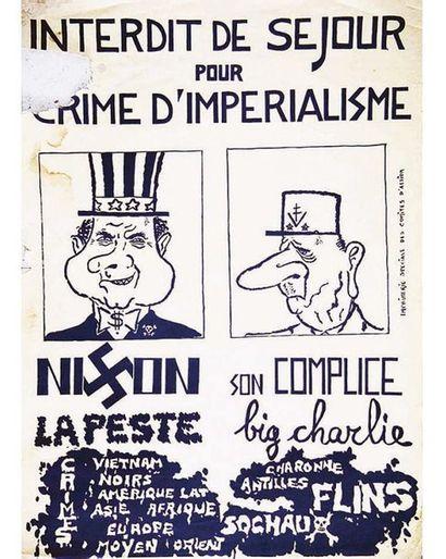 Interdit de Séjour pour Crimes d'iMpérialisme Nixon Big Charly (De Gaulle) MAI 68 1968