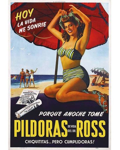 Hoy La Vida Me Sonrie Por que Anoche Tome Pildoras de Vida del dr. Ross 1950 Chiquittas Pero Cumplidoras