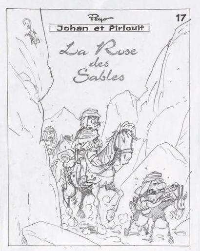 PEYO (STUDIOS) Johan et Pirlouit La Rose des sables Crayonné préparatoire pour la...