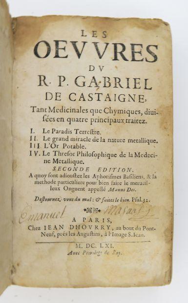 Alchimie - CASTAIGNE (Gabriel de). Les Œuvres...
