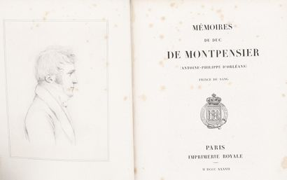 MONTPENSIER (Louis-Antoine-Philippe d'Orléans, Duke of). Memoirs. Paris, Imprimerie...