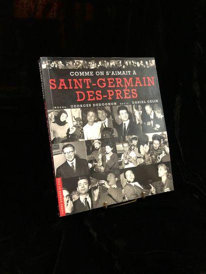 Comme on s'aimait à Saint-Germain-Des-Près,...