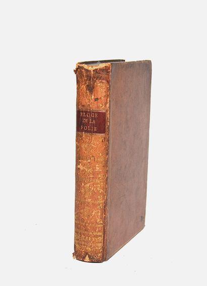 ÉRASME. Eloge de la Folie nouvellement traduit du latin par M. de La Veaux. Avec...