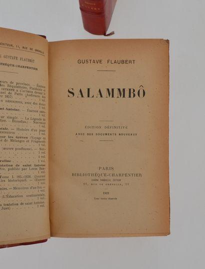 FLAUBERT (Gustave) Salammbô – Madame Bovary. Paris, Charpentier, 1921. Ensemble de...