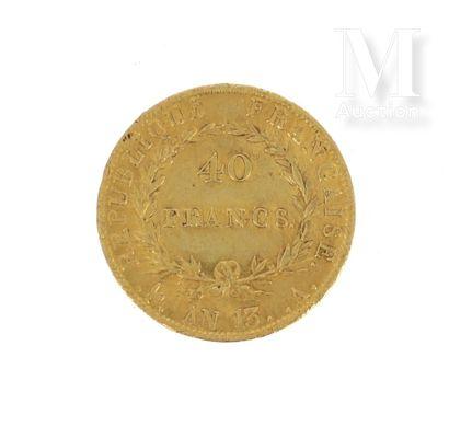 Pièce 40 FF or Une pièce en or de 40 FF Napoléon Empereur  AN 13 A