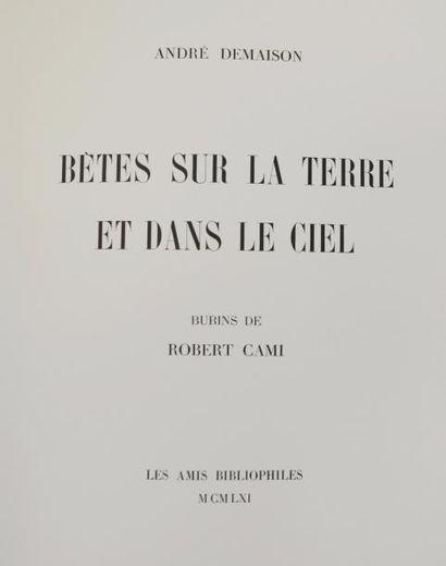 CAMI (Robert) & DEMAISON (André). Bêtes sur...