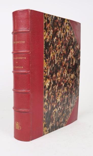 LESCURE (Adolphe-Mathurin de). Marie-Antoinette et sa famille. Quatrième édition....