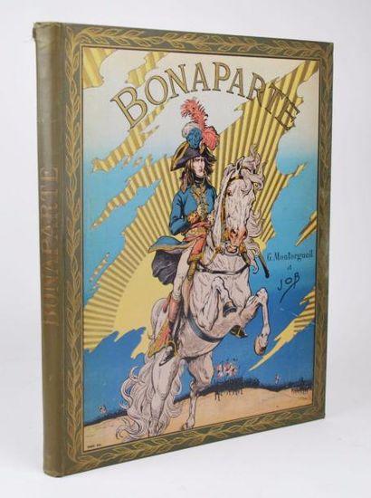 JOB & MONTORGUEIL (Georges). Bonaparte. Paris, Boivin & Cie, [1910].  In-folio de...