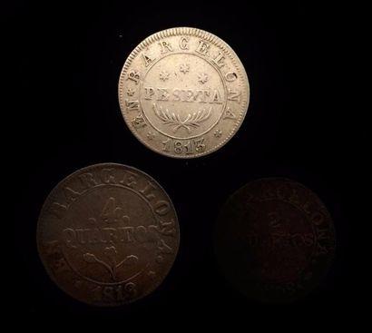 ESPAGNE, BARCELONE  Lot de trois pièces : peseta 1813, 2 quartos 1808 et 4 quartos...