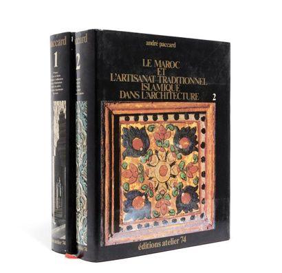 PACCARD André  Le Maroc et l'Artisanat traditionnel...