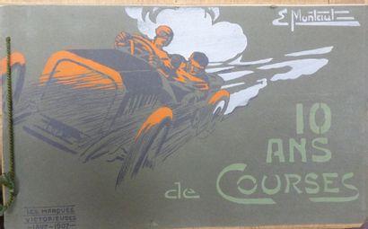 Ernest MONTAUT ( 1879-1936)  10 ans de courses...