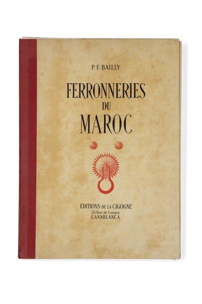 BAILLY (P.F.)  Ferronneries du Maroc  Album...