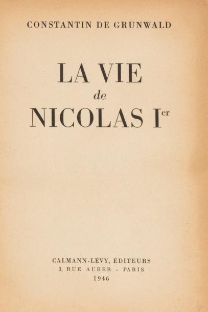 GRUNDWALD CONSTANTIN, La vie de Nicolas Ier,...