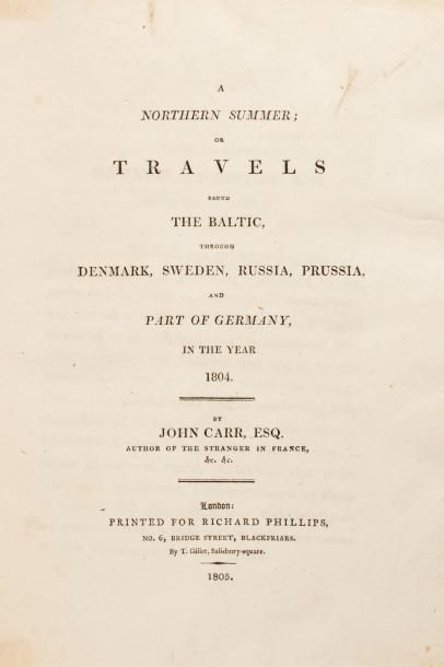 JOHN CARR, 1804. A northern summer or travels...