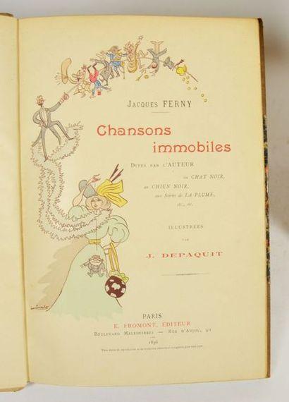 Cabaret - Chat Noir - FERNY (Jacques). Chansons immobiles, dites par l'auteur au...