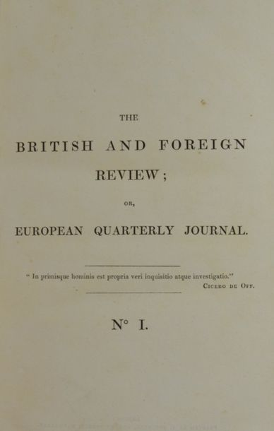 British and Foreign Review (The). Or European quarterly journal. London, Ridgway...