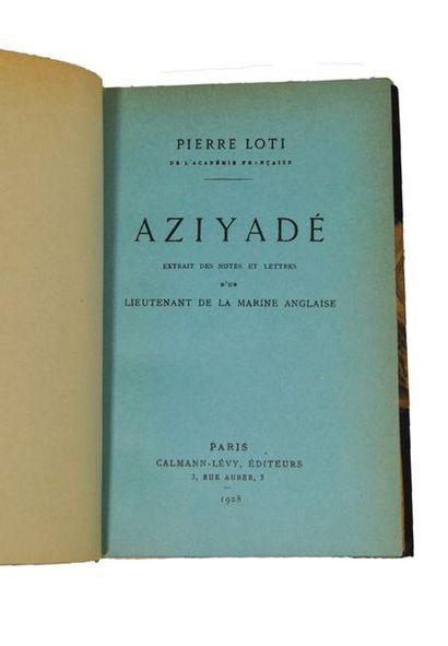 LOTI (Pierre). Aziyadé. Paris, Calmann-Lévy, 1928.  In-8 ½ chagr. brun foncé à coins...