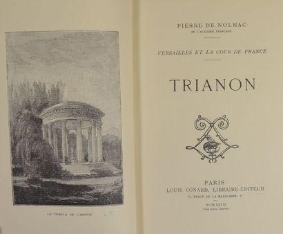 NOLHAC (Pierre de). Versailles au XVIIIe siècle. - Trianon. Paris, Conard, 1926-1927....