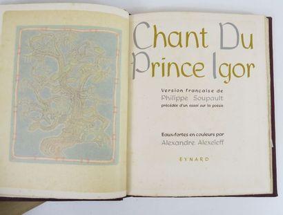 ALEXEIEFF (Alexandre) & SOUPAULT (Philippe). Chant du Prince Igor. Version française...