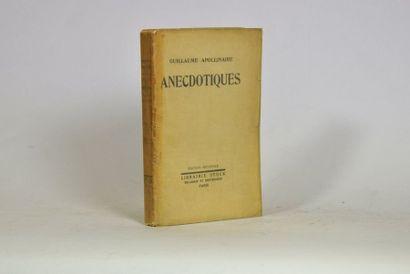 APOLLINAIRE (Guillaume). Anecdotiques. Paris,...