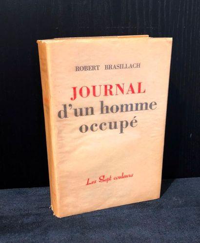 BRASILLACH (Robert). Journal d'un homme occupé....