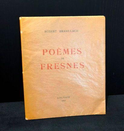 BRASILLACH (Robert). Poèmes de Fresnes. Louvain,...