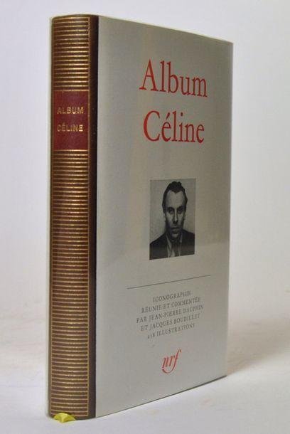 CELINE (Louis-Ferdinand). Album Céline. La...