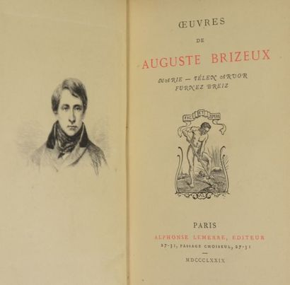 Bretagne - BRIZEUX (Auguste). Œuvres. Marie - Télen Arvor - Furnez Breiz. Paris,...