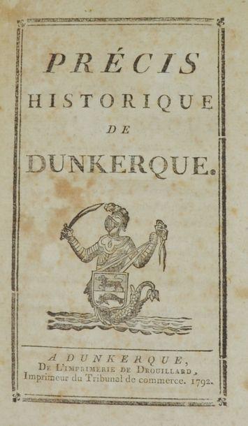[Dunkerque]. Précis historique de Dunkerque. Dunkerque, Imprimerie de Drouillard,...