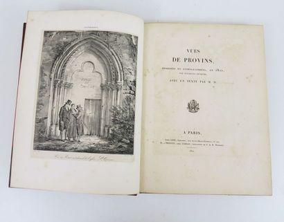 Seine-et-Marne - [SOMMERARD (Alexandre du)]. Vues de Provins, dessinées et lithographiées...