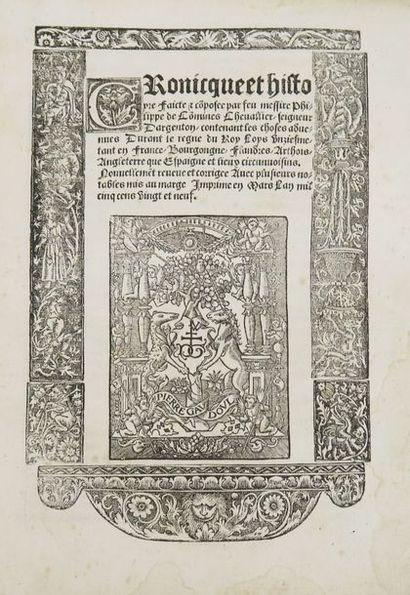 COMMINES (Philippe de). Cronicque et histoyre...