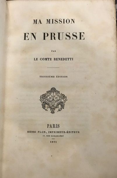 BENEDETTI (Comte de). Ma Mission en Prusse....