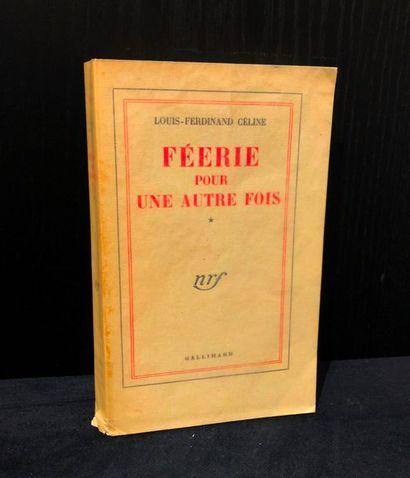 CELINE (Louis-Ferdinand). Féérie pour une...