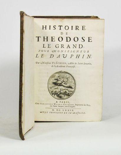 FLECHIER (Esprit). Histoire de Théodose le...