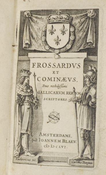 FROISSART (Jehan) & COMMINES (Philippe de)....