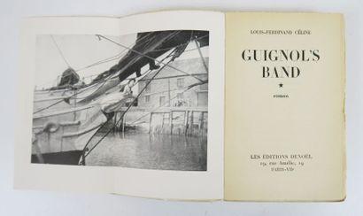 CELINE (Louis-Ferdinand). Guignol's band....