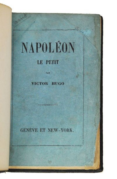 HUGO (Victor). Napoléon le petit. Amsterdam,...