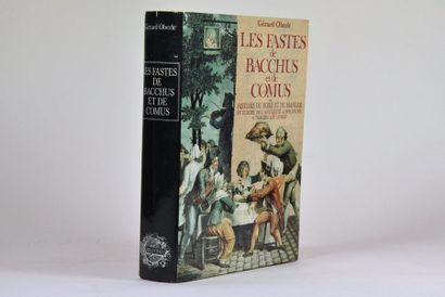 OBERLE (Gérard). Les Fastes de Bacchus et...