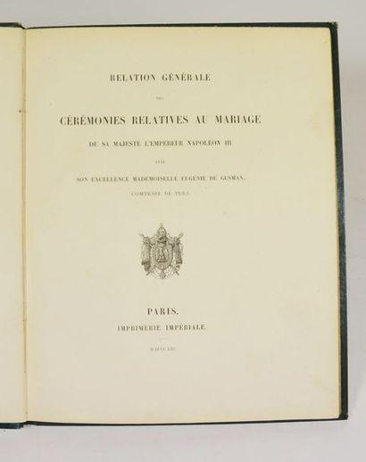 [NAPOLEON III]. Relation générale des cérémonies...