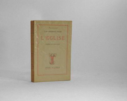 CELINE (Louis-Ferdinand). L'Eglise. Comédie...