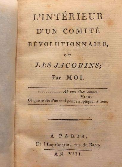 [MOREL]. L'Intérieur d'un Comité révolutionnaire,...