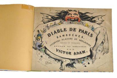 ADAM (Victor). Diable de Paris. Bamboches,...