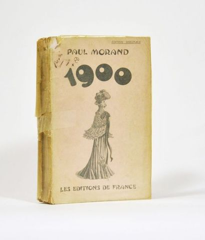 MORAND (Paul). 1900. Paris, Editions de France,...
