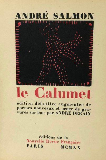 SALMON (André) & DERAIN (André). Le Calumet....