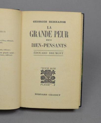 BERNANOS (Georges). La Grande peur des biens-pensants. Édouard Drumont. Paris, Bernard...