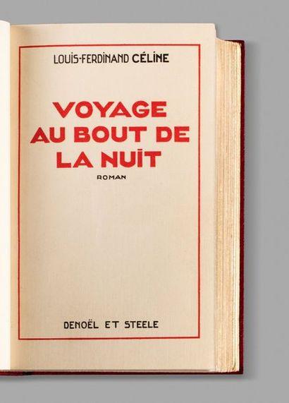 CÉLINE (Louis-Ferdinand). Voyage au bout de la nuit. Paris, Éditions Denoël et Steele,...