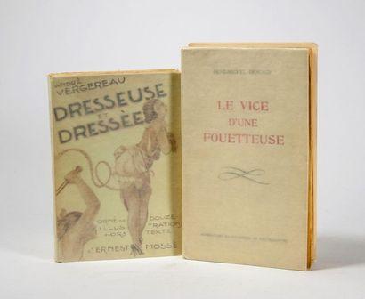 FLAGELLATION. Ensemble 2 ouvrages. - DESERGY (René-Michel), Le Vice d'une fouetteuse....