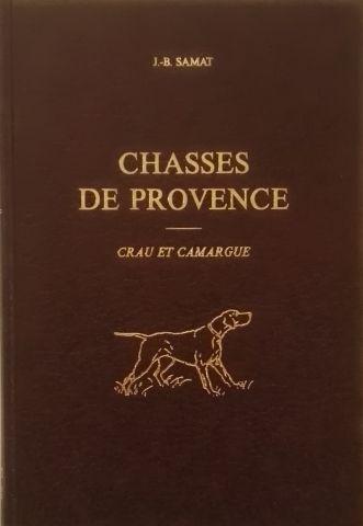 « Chasses de Provence » Crau et Camargue...