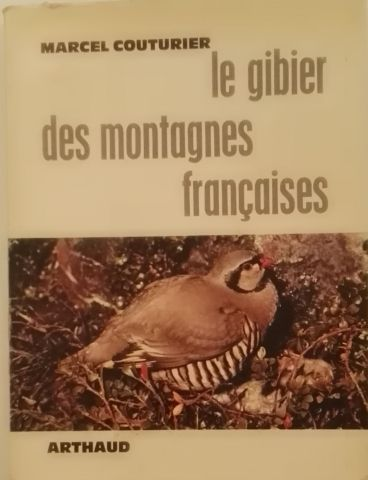 « Le gibier des Montagnes Françaises » -...