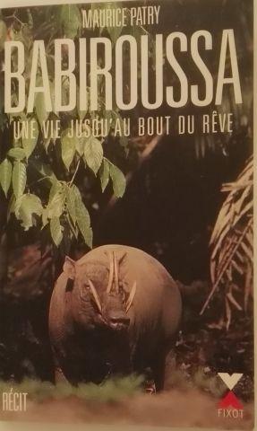 « Babiroussa » - Maurice Patry Editeur :...